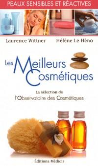 Les meilleurs cosmétiques pour les peaux sensibles et réactives