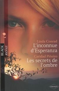 L'inconnue d'Esperanza ; Les secrets de l'ombre