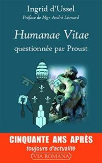 Humanae vitae, questionnée par Proust