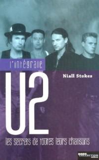 L'intégrale U2 : Les secrets de toutes leurs chansons