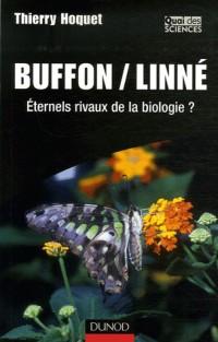 Buffon/Linné : Eternels rivaux de la biologie ?