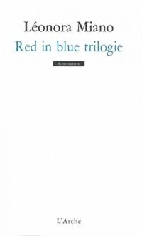 Red in blue trilogie : Inclut Révélation ; Sacrifices ; Tombeau