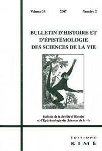 Bulletin d'histoire et d'épistémologie des sciences de la vie, N° 14/2 :