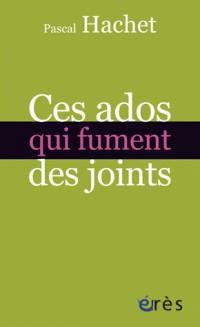 Ces Ados Qui Fument des Joints