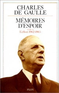 Mémoires d'espoir, tome 2. L'Effort, 1962