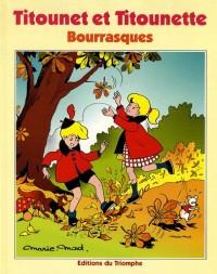Titounet et Titounette, Tome 11 : Bourrasques