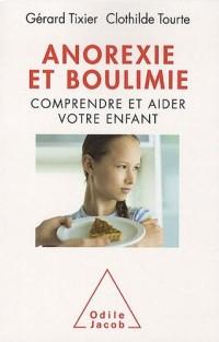 Anorexie et boulimie : Comprendre et aider votre enfant