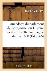 Anecdotes du Parlement de Bourgogne  ed 1866