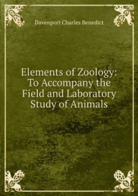 Elements of zoology, to accompany the field and laboratory study of animals (1911)