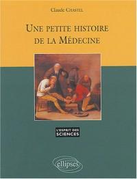 Une petite histoire de la médecine