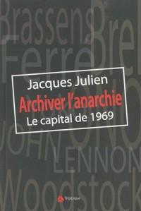 Archiver l'anarchie : Le capital de 1969