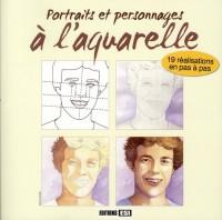 Portraits et Personnages a l Aquarelle