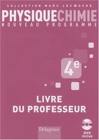 Physique Chimie 4e : Livre du professeur (1DVD)