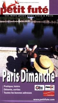 Le Petit Futé Paris Dimanche