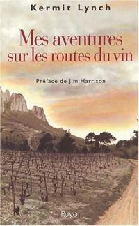 Mes aventures sur la route des vins