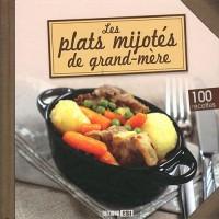 Plats Mijotes de Grand-Mere (les)