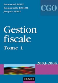 Gestion fiscale, processus 3, tome 1 : Manuel