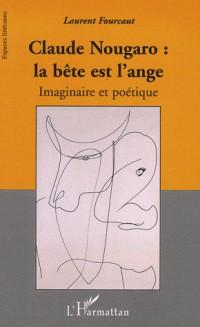 Claude Nougaro : la bête et l'ange : Imaginaire et poétique