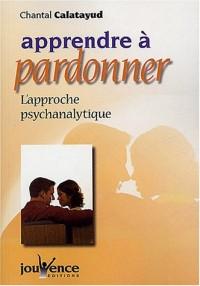 Apprendre à pardonner : L'approche psychanalytique