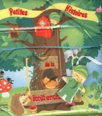 Petites Histoires de la forêt enchantée