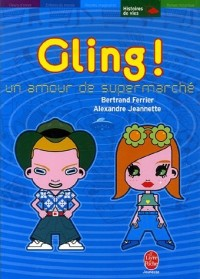 Gling ! : Un amour de supermarché