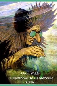Le Fantôme de Canterville (illustré)