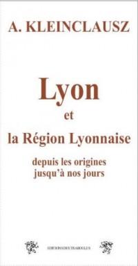 Lyon et la Region Lyonnaise