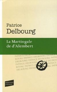 La Martingale de d'Alembert
