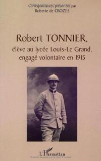 Robert Tonnier, Eleve au Lycee Louis-le Grand, Engage
