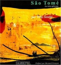 São Tomé : Le rêve africain