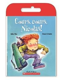 Raconte-Moi Une Histoire: Cours, Cours, Nicolas!