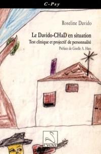 Le Davido-CHaD en situation : Test clinique et projectif de personnalité