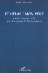 Et Helas ! Mon Pere