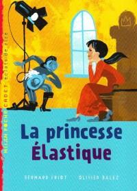 La princesse élastique