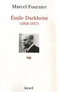 Emile Durkheim : 1858-1917