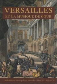 Versailles et la musique de cour