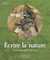 Écrire la nature: De l'Antiquité à nos jours