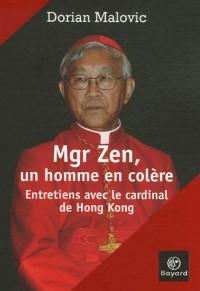 Mgr Joseph Zen, un homme en colère