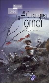 Les Chroniques de Tornor, Tome 1 : La Tour de guet ; Les Danseurs d'Arun