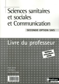 Sciences Sanitaires et Sociales et Communication Option Seconde Professeur 2009