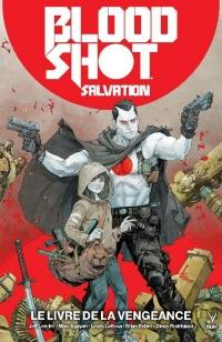Bloodshot-Salvation T01-le Livre de la Vengeance