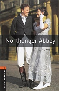 Oxford Bookworms Library: Level 2: Northanger Abbey Audio Pack