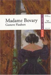 Flaubert : Mme Bovary, livre de l'élève