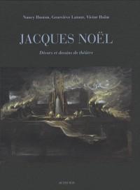 Jacques Noël, décors et dessins de théâtre (1DVD)