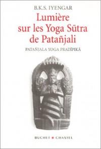 Lumière sur les Yoga Sutra de Patañjali