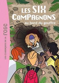 Les Six Compagnons 4 - Les Six Compagnons au bord du gouffre