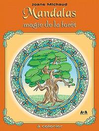 Mandalas - magie de la foret