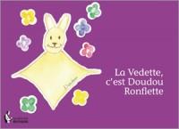 La Vedette c'est Doudou Ronflette