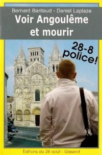 Voir Angouleme et mourir - police 28-8 !