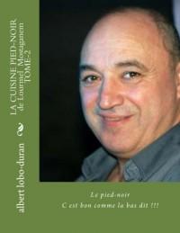 LA CUISINE PIED-NOIR de Lourmel  Mostaganem TOME-2